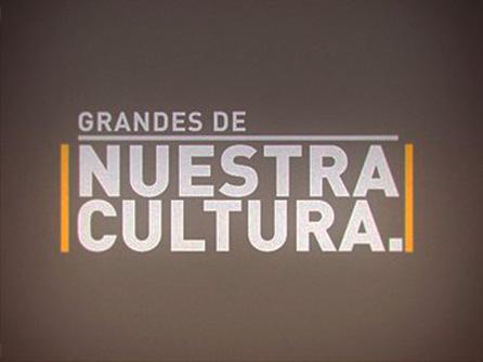 grandes-de-nuestra-cultura